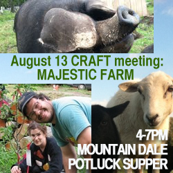 Catskills CRAFT August 13th Meet-Up at Majestic Farm