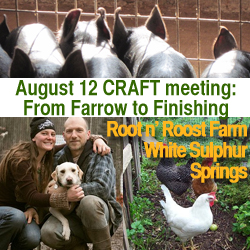 Catskills CRAFT: Root n' Roost Farm August 12